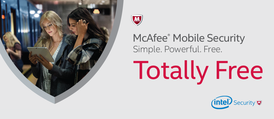 [McAfee® Mobile Security] Simple. Powerful. Free
