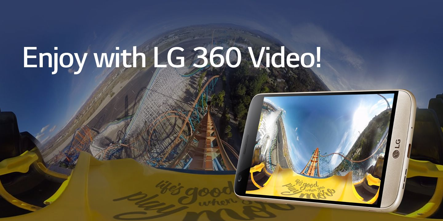 [Enjoy with LG 360 Video!]